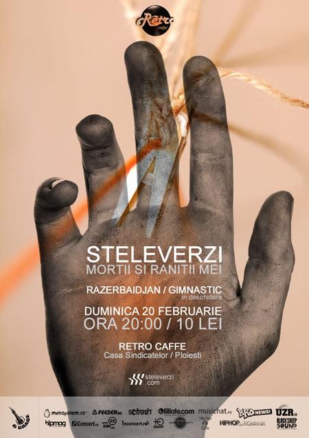 Steleverzi @ Retro Caffe / Ploiesti